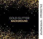 gold confetti glitter on black... | Shutterstock .eps vector #390382762
