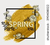 spring graphic design. floral... | Shutterstock .eps vector #390408022