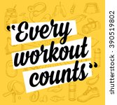 fitness motivation quote poster.... | Shutterstock .eps vector #390519802