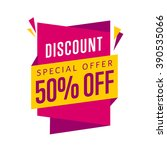 discount tag with special offer ... | Shutterstock .eps vector #390535066
