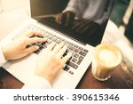 man hands typing in laptop and... | Shutterstock . vector #390615346