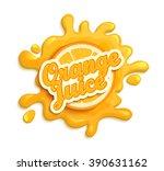 orange juece label splash. blot ... | Shutterstock .eps vector #390631162