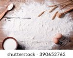 flour on the table and... | Shutterstock . vector #390652762