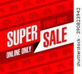today and online only super... | Shutterstock .eps vector #390823942
