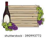 wooden plank sign with grape... | Shutterstock .eps vector #390993772