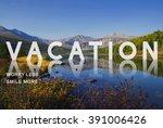 vacation wanderlust travel trip ... | Shutterstock . vector #391006426