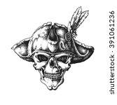 hand drawn pirate captain skull ... | Shutterstock .eps vector #391061236