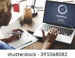 updating software technology... | Shutterstock . vector #391068082
