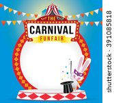 the carnival funfair and magic... | Shutterstock .eps vector #391085818