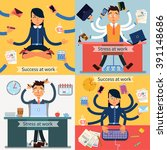 success at work. stress at work.... | Shutterstock .eps vector #391148686