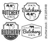 butcher shop badges labels set... | Shutterstock .eps vector #391185448