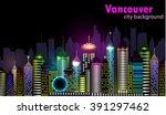 vancouver canada skyline... | Shutterstock .eps vector #391297462