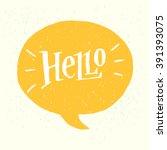 'hello' hand lettering. fun... | Shutterstock .eps vector #391393075