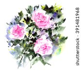 greeting card with roses.... | Shutterstock . vector #391481968