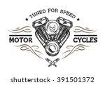 custom motor in vintage style.... | Shutterstock .eps vector #391501372