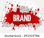 brand word cloud  creative... | Shutterstock .eps vector #391519786