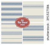 seamless french tea towel... | Shutterstock .eps vector #391527586
