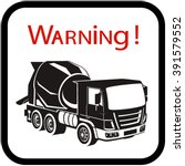 concrete mixer truck .safety. | Shutterstock .eps vector #391579552
