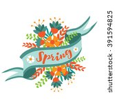 spring word  flowers and... | Shutterstock . vector #391594825