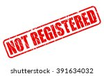 not registered red stamp text...   Shutterstock .eps vector #391634032