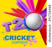 illustration of cricket ball... | Shutterstock .eps vector #391726468