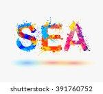 vector word sea. splash paint... | Shutterstock .eps vector #391760752