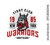 vintage new york warriors fight ...   Shutterstock .eps vector #391806046