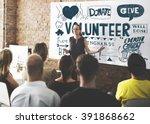 volunteer charity helping hands ... | Shutterstock . vector #391868662