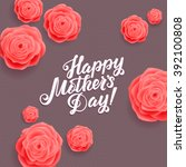 happy mothers day. beautiful... | Shutterstock .eps vector #392100808