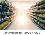blurred of supermarket | Shutterstock . vector #392177218