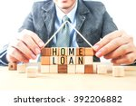 word home loan on home wood... | Shutterstock . vector #392206882