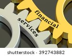 financial services concept on... | Shutterstock . vector #392743882