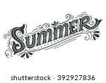summer. hand drawn vintage... | Shutterstock .eps vector #392927836