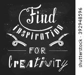 find inspiration for creativity.... | Shutterstock .eps vector #392948596