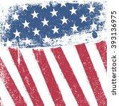 american patriotic grunge... | Shutterstock . vector #393136975