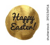 happy easter gold vector... | Shutterstock .eps vector #393156916