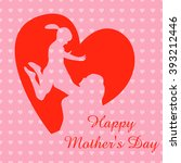 card of happy mothers day.... | Shutterstock .eps vector #393212446