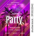 summer beach party flyer with... | Shutterstock .eps vector #393322042