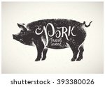graphic pig  pork label drawn... | Shutterstock .eps vector #393380026