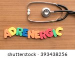 Small photo of adrenergic colorful word on the wooden background