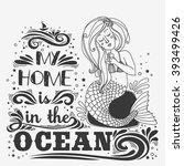 hand drawn mermaid. typography... | Shutterstock .eps vector #393499426