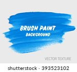 original grunge brush paint... | Shutterstock .eps vector #393523102