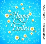 happy easter and flowers for... | Shutterstock .eps vector #393537922