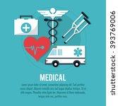 medical care design  vector... | Shutterstock .eps vector #393769006