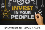 invest in your people | Shutterstock . vector #393777196