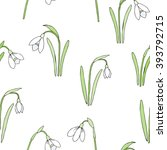 seamless pattern with snowdrops.... | Shutterstock .eps vector #393792715