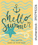 summer hand drawn calligraphyc... | Shutterstock .eps vector #393795226
