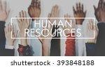 human resources employment...   Shutterstock . vector #393848188