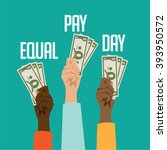 equal pay day design. eps 10... | Shutterstock .eps vector #393950572
