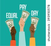 equal pay day design.  | Shutterstock . vector #393950578